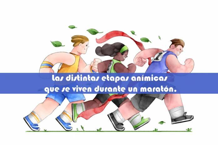 Las distintas etapas anímicas que se viven durante un maratón.