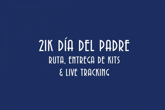 RUTA, ALTIMETRIA, LIVE TRAKING 21K MEDIO MARATON DEL DIA DEL PADRE