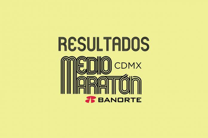 resultados medio maraton cdmx ciudad de mexico
