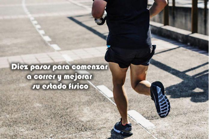 Diez pasos para comenzar a correr y mejorar su estado físico