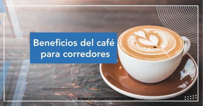 Beneficios del café para corredores