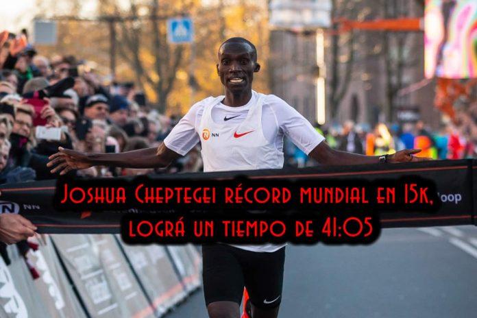 Joshua Cheptegei récord mundial en 15k