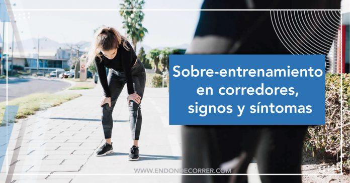 Sobre-entrenamiento en corredores, signos y síntomas