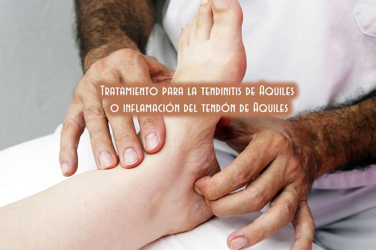 mejor tratamiento para tendinitis aquilea