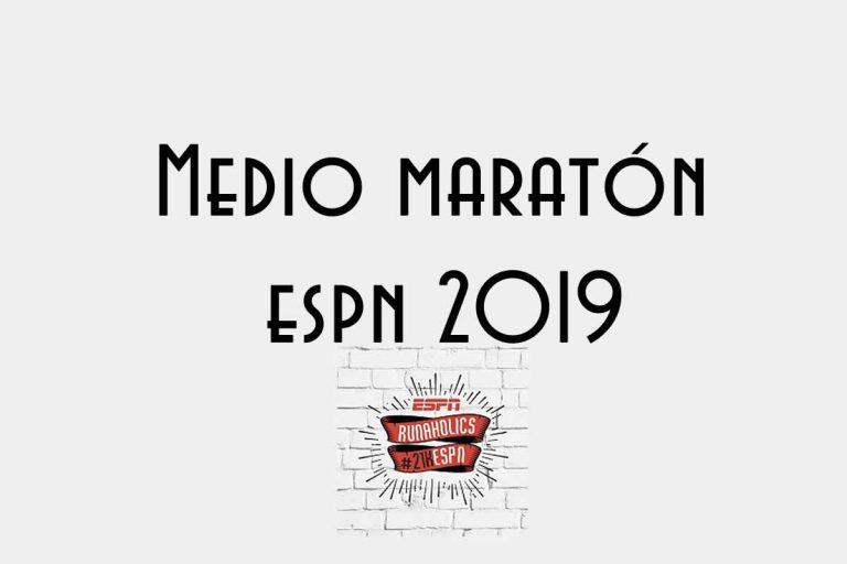 21k ESPN 2019, DE LOS MEDIO MARATONES MÁS ESPERADOS POR LOS RUNNERS