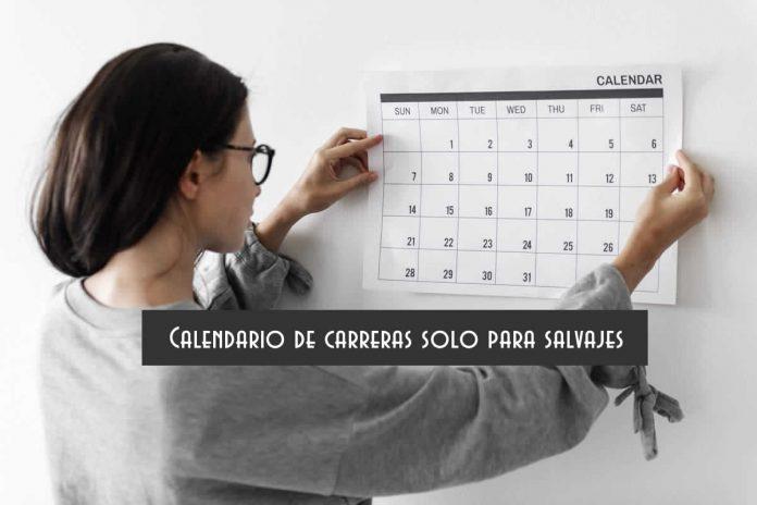 Calendario de carreras solo para salvajes