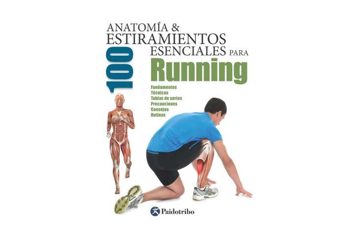 Libro anatomía y 100 estiramientos para running
