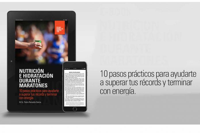 Libro Nutrición e Hidratación durante Maratones 10 pasos prácticos para ayudarte a superar tus récords y terminar con energía