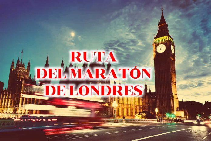 RUTA DEL MARATON DE LONDRES