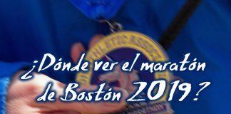 donde ver el maraton de boston