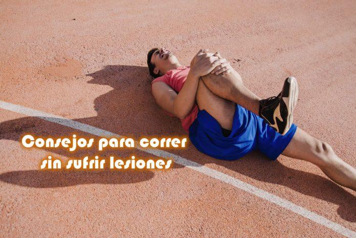 Consejos para correr sin sufrir lesiones