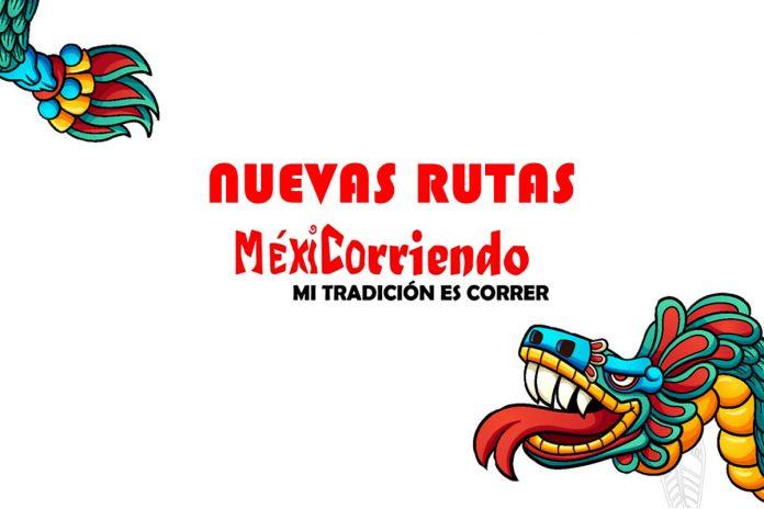 RUTAS MEXICORRIENDO