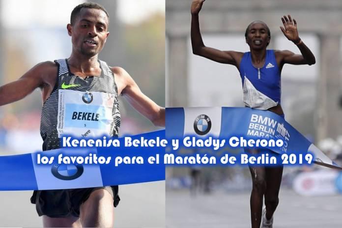 Kenenisa Bekele y Gladys Cherono los favoritos para el Maratón de Berlin 2019