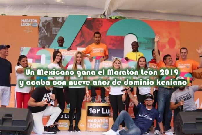 Un Méxicano gana el Maratón León 2019 y acaba con nueve años de dominio keniano