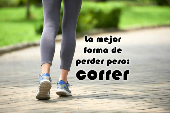 La mejor forma de perder peso correr