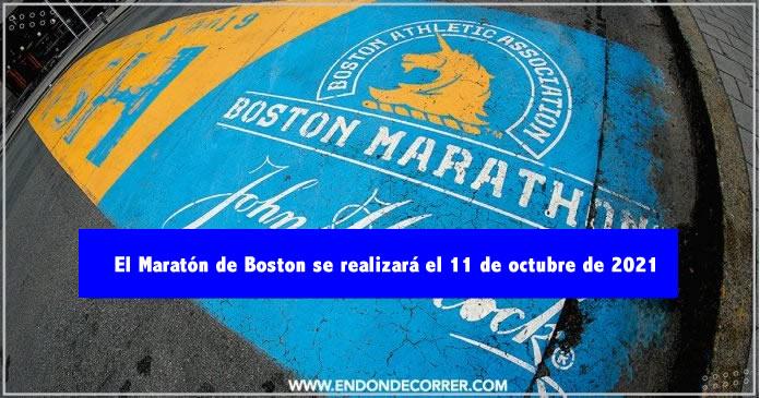 El Maratón de Boston se realizará el 11 de octubre de 2021