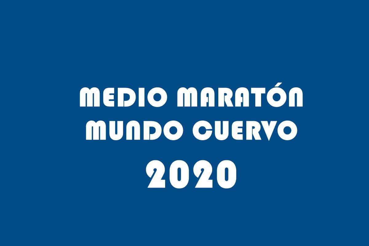 MEDIO MARATÓN MUNDO CUERVO 2020