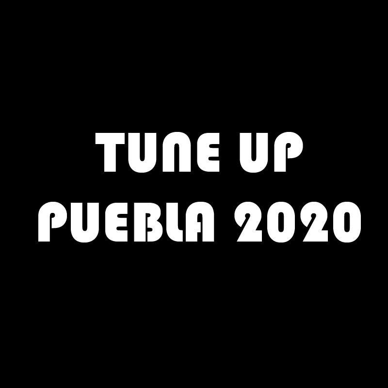 Tune Up Puebla 2020