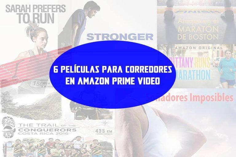 6 películas para corredores de Amazon prime video