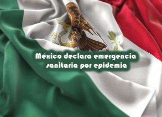 México declara emergencia sanitaria por epidemia