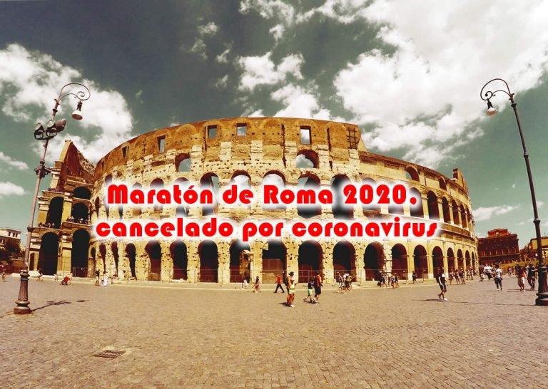 Maratón de Roma, cancelado por coronavirus