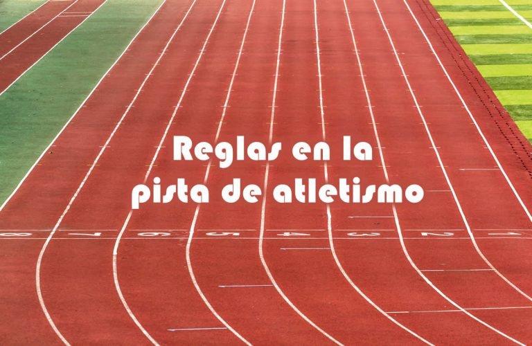 Reglas en la pista de atletismo