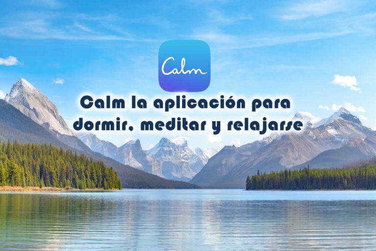 Calm la aplicación para dormir, meditar y relajarse