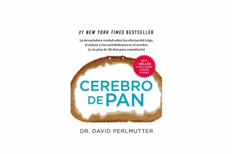 Libro cerebro de Pan, sobre los efectos devastadores del gluten, el azúcar y los carbohidratos en el cerebro y el cuerpo