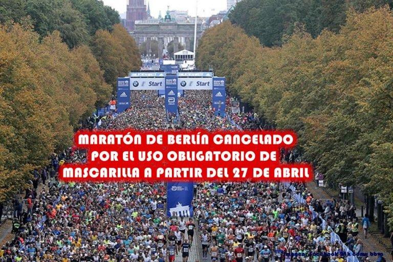 Maratón de Berlín cancelado por el uso obligatorio de mascarilla a partir del 27 de abril