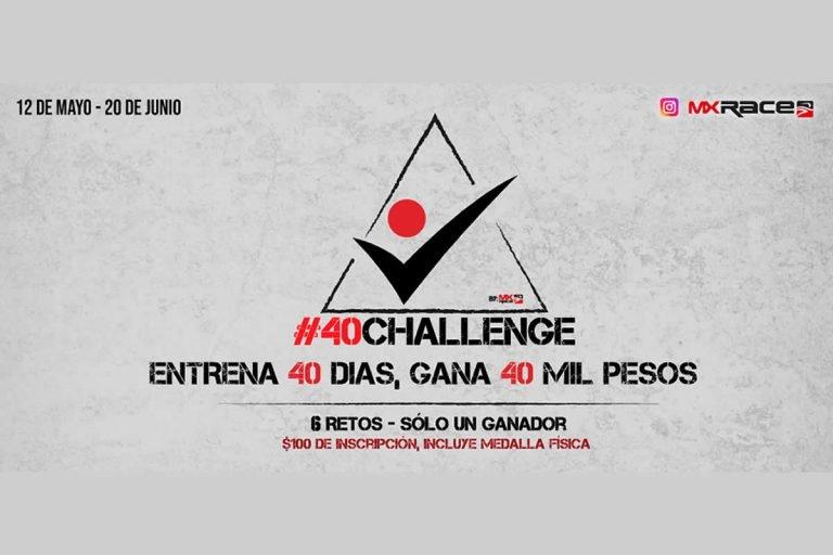 Entrena 40 días para ganar 40 mil pesos en #40CHALLENGE