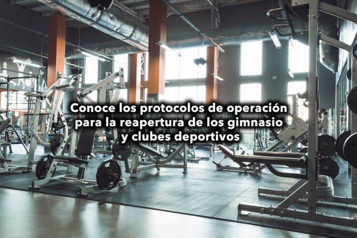 Conoce los protocolos de operación para la reapertura de los gimnasio y clubes deportivos