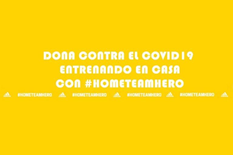#HOMETEAMHERO entrena para donar al Fondo de Respuesta Solidaria COVID-19