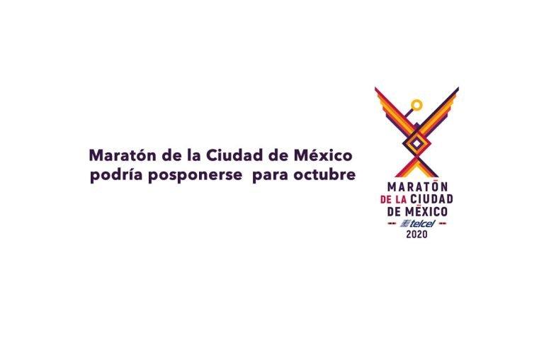 Maratón de la Ciudad de México podría posponerse  para octubre