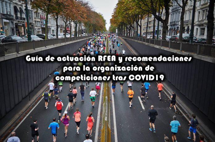 Guía de actuación RFEA y recomendaciones para la organización de competiciones tras COVID19