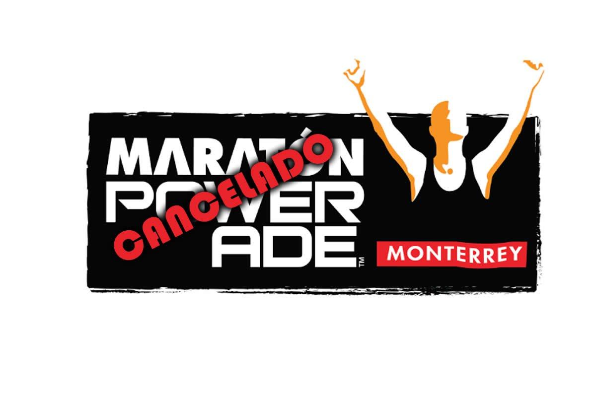 CANCELADO EL MARATÓN POWERADE MONTERREY 2020
