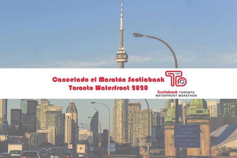Cancelado el Maratón Scotiabank Toronto Waterfront 2020