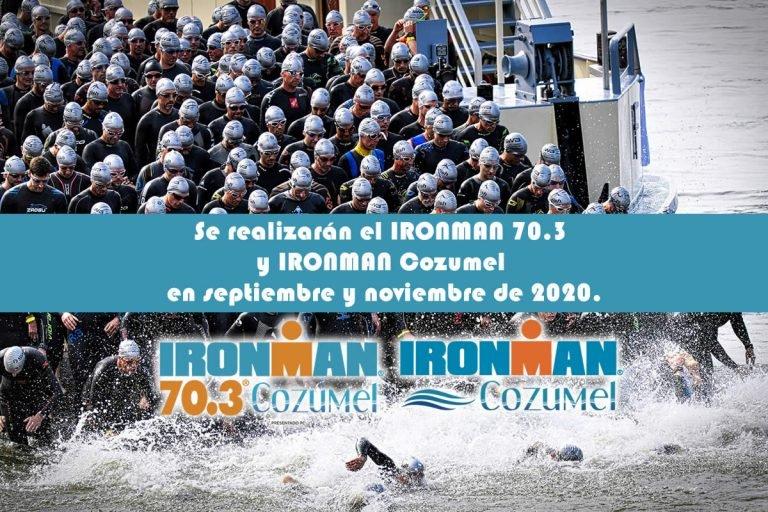Se realizarán el IRONMAN 70.3 y IRONMAN Cozumel en septiembre y noviembre de 2020.