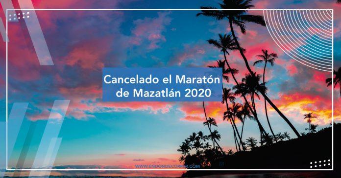 Cancelado el Gran Maratón de Mazatlán 2020