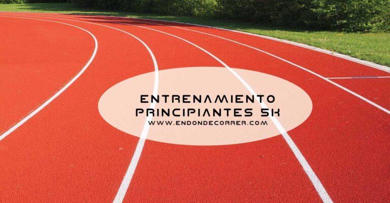 Primer 5K: Plan de entrenamiento para correr 5 kilómetros