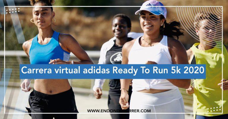 Carrera virtual adidas Ready To Run 5k 2020
