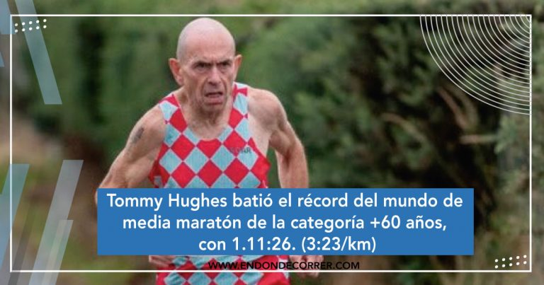 Tommy Hughes batió el récord del mundo de media maratón de la categoría +60 años, con 1.11:26. (3:23/km)