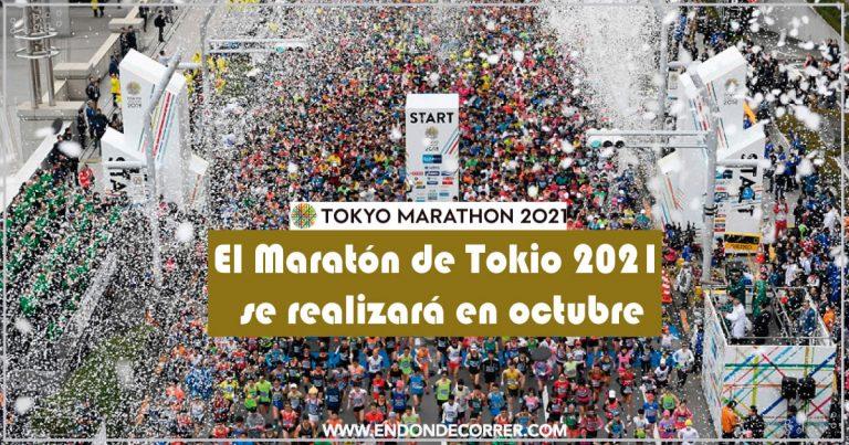 El Maratón de Tokio 2021 se realizará en octubre