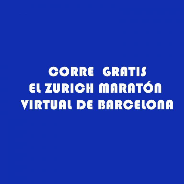 Corre gratis el Zurich Maratón virtual de Barcelona