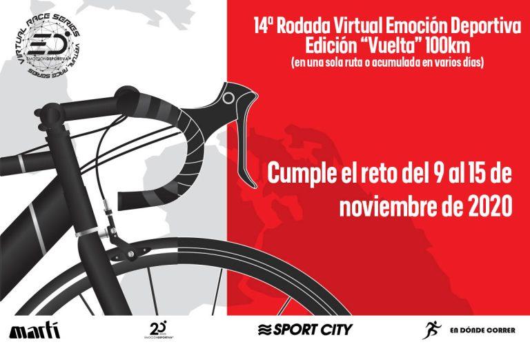 """14ª Rodada Virtual Emoción Deportiva Edición """"VUELTA"""" 100km"""