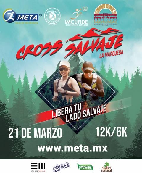 Cross Salvaje La Marquesa 6k & 12K corre tu primer carrera del 2021