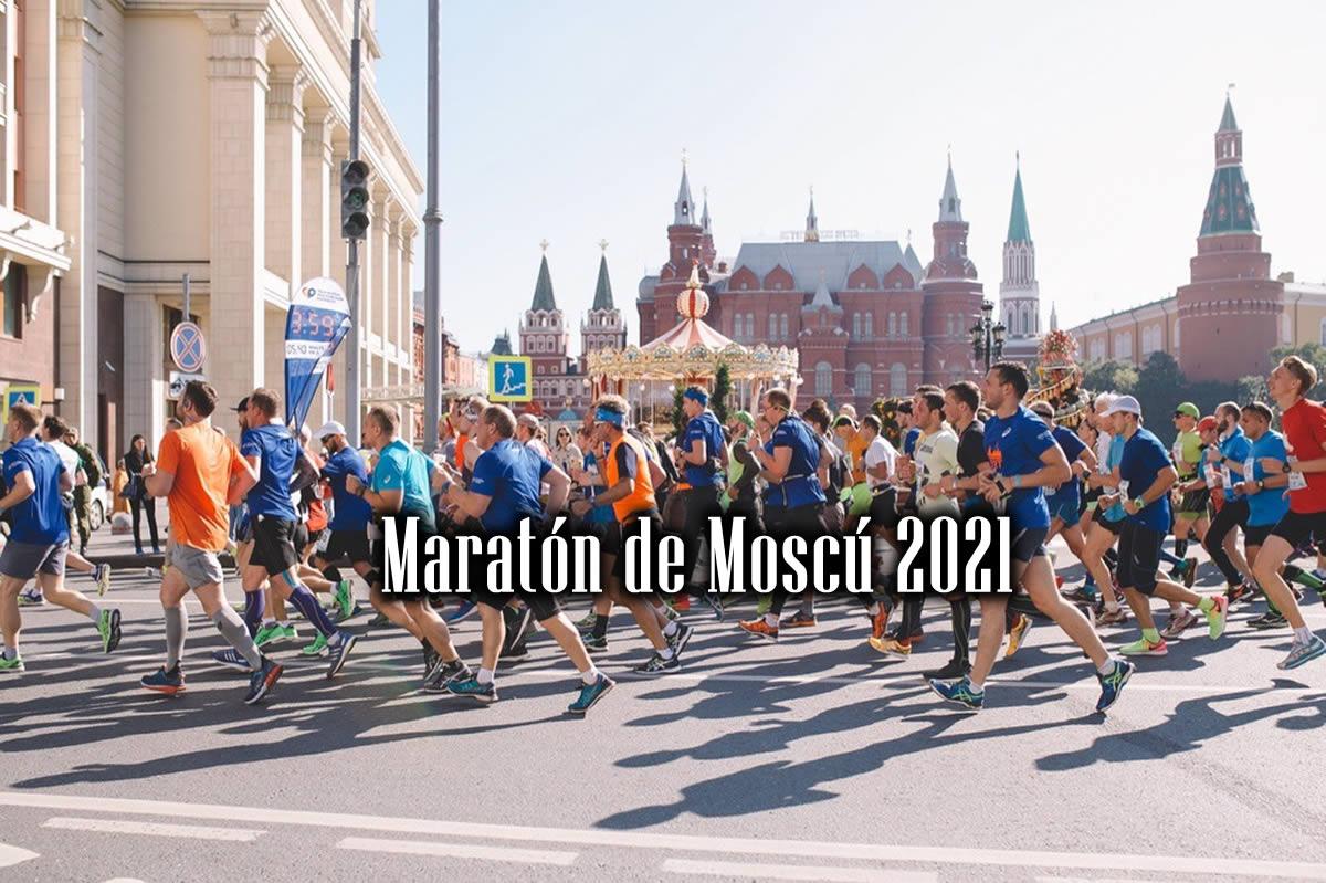 Maratón de Moscú 2021