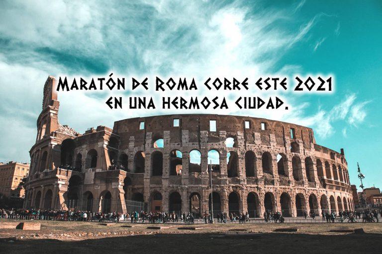 Maratón de Roma corre este 2021 en una hermosa ciudad.