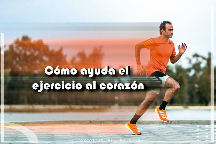 Cómo ayuda el ejercicio al corazón