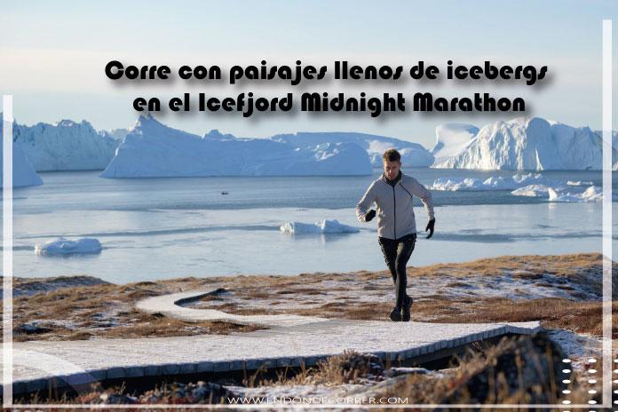 Icefjord Midnight Marathon