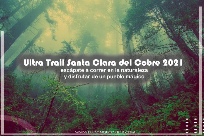 Ultra Trail Santa Clara del Cobre, escápate a correr en la naturaleza y disfrutar de un pueblo mágico.